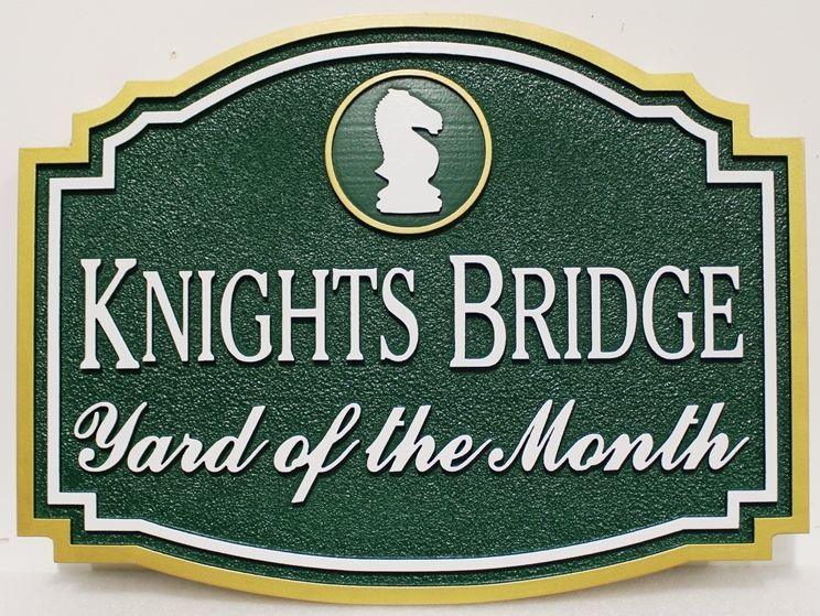 "KA20966 - Carved High-Density-Urethane (HDU) Yard-of-the-Month Sign for the ""Knights Bridge"" Home Owners Association (HOA), with Chess Knight as Artwork"