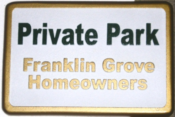KA20755 - HDU Sign for Private Park of Homeowners' Association, 24K Gold Leaf Gilt Lettering and Sign Borders