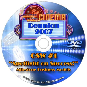DVD2007OSW1: Spotlight on Success!   Milestone Business Models
