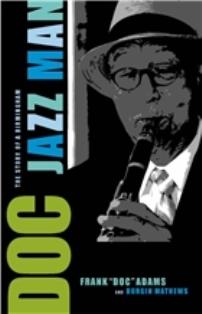 Doc: The Story of a Birmingham Jazz Man