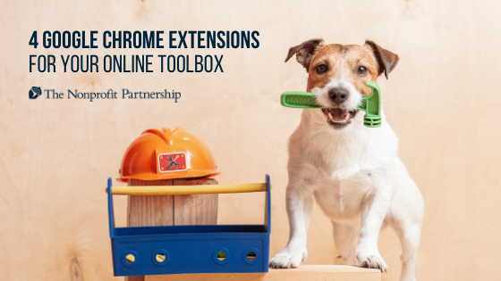 4 Google Chrome Extensions for Your Online Toolbox