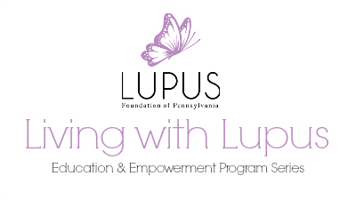 Life with Lupus: Education & Empowerment Program