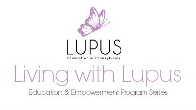 Life with Lupus: Education & Empowerment Program