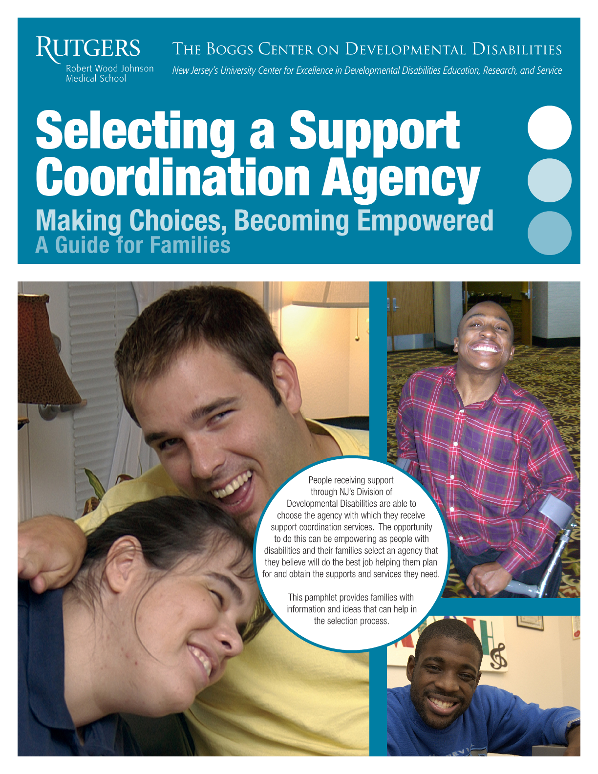Selecting a Support Coordination Agency: Making Choices, Becoming Empowered