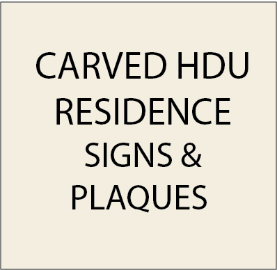 I18000 - Carved HDU Residence and Estate Signs & Plaques