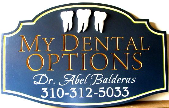 "BA11573 - Carved HDU Dentistry Office Sign, ""My Dental Optios"", with 3D Molars"