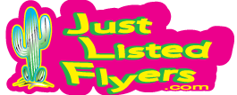 Just Listed Flyers