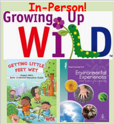 In-Person Environmental Education for  Early Childhood – July 22, 2021
