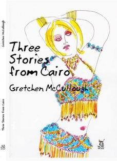 Three Stories from Cairo