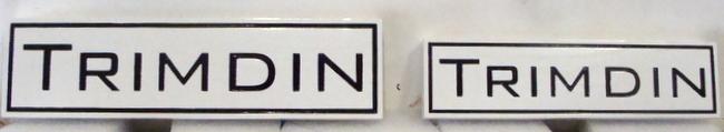 """I18827 -  Engraved Property Name Signs """"Trimdin"""""""