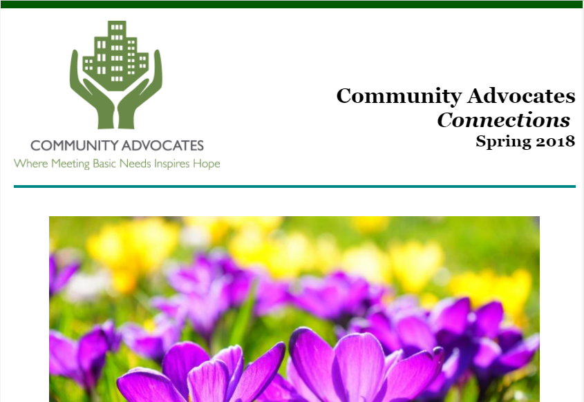 Check Out Community Advocates' Spring 2018 Newsletter