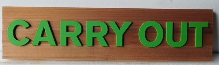 "Q25651 - Carved Cedar Wood Sign for ""Carry Out"", with Raised Text"