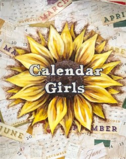 "First City Players - ""Calendar Girls"""
