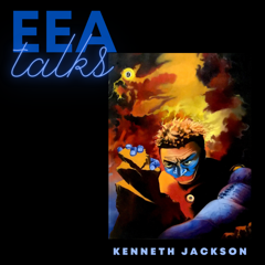 EEA Talks with Kenneth Jackson - January 19, 2021