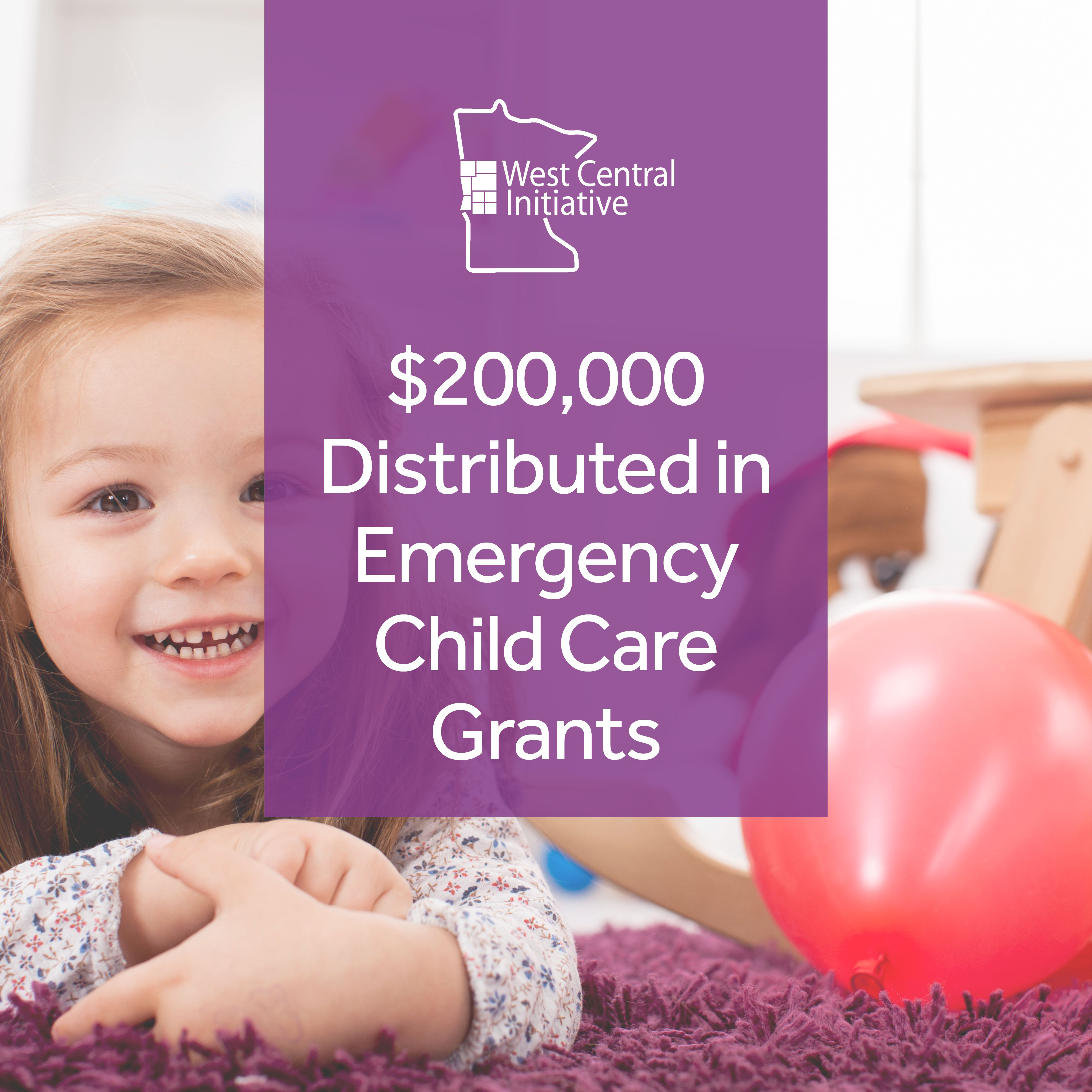 West Central Initiative Distributes $200,000 of Emergency Child Care Grants in West Central Minnesota