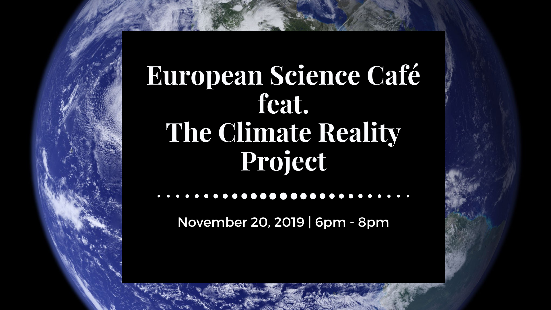 European Science Café ft. The Climate Reality Project