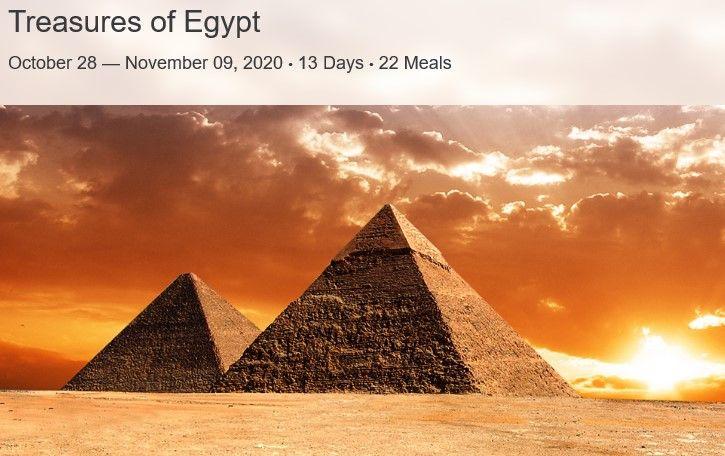 Treasures of Egypt October 28 — November 09, 2020