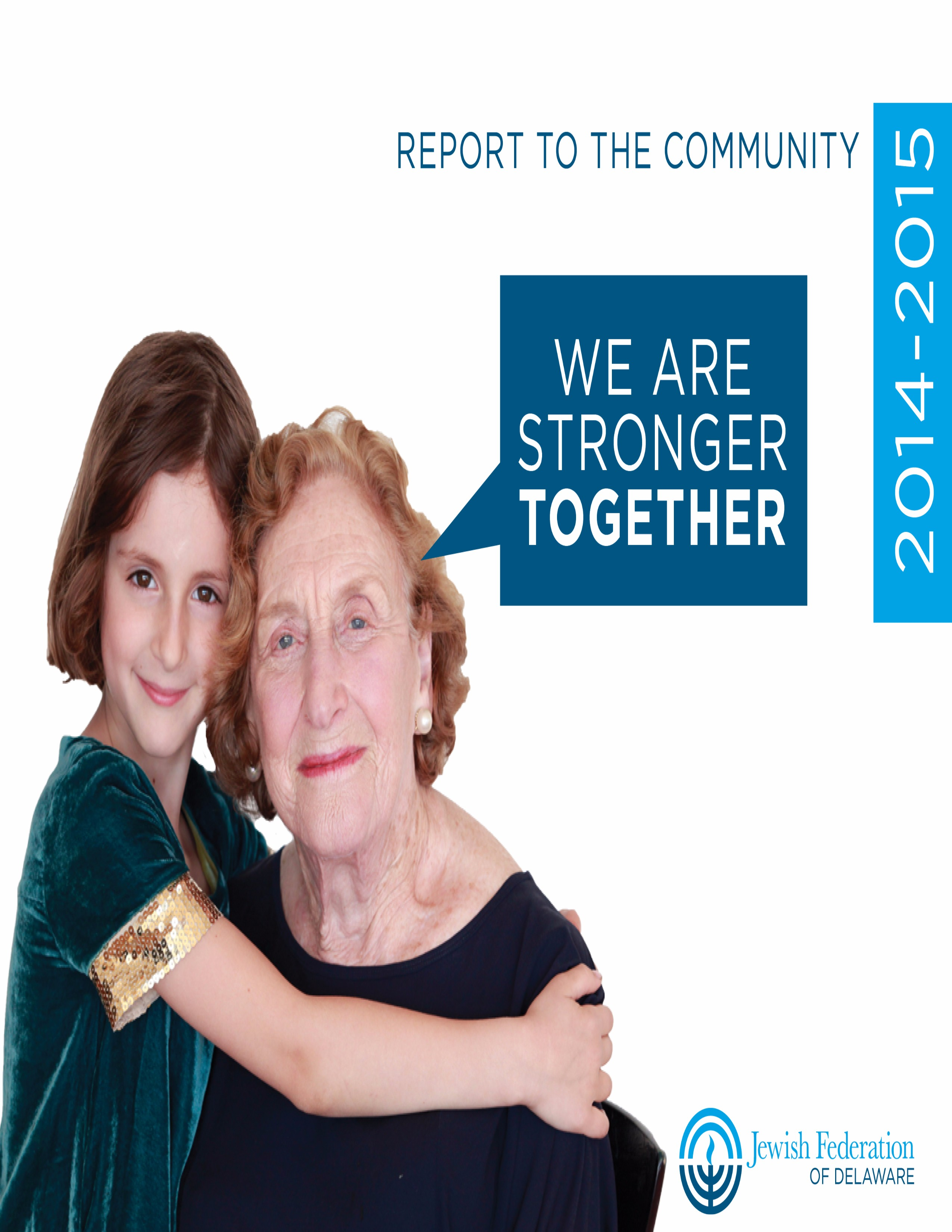 Click HERE to view the 2014-2015 Report to the Community