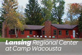 Lansing Regional Center at Camp Wacousta