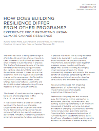 How is Building Resilience Different From All Other Programs? Experience From Promoting Urban Climate Change Resilience