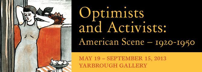 Optimists and Activists: The American Scene