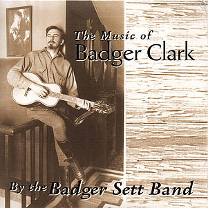 CD - Music of Badger Clark Vol I