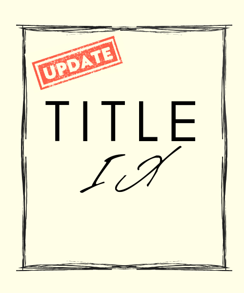 Title IX: New Rules and Consequences