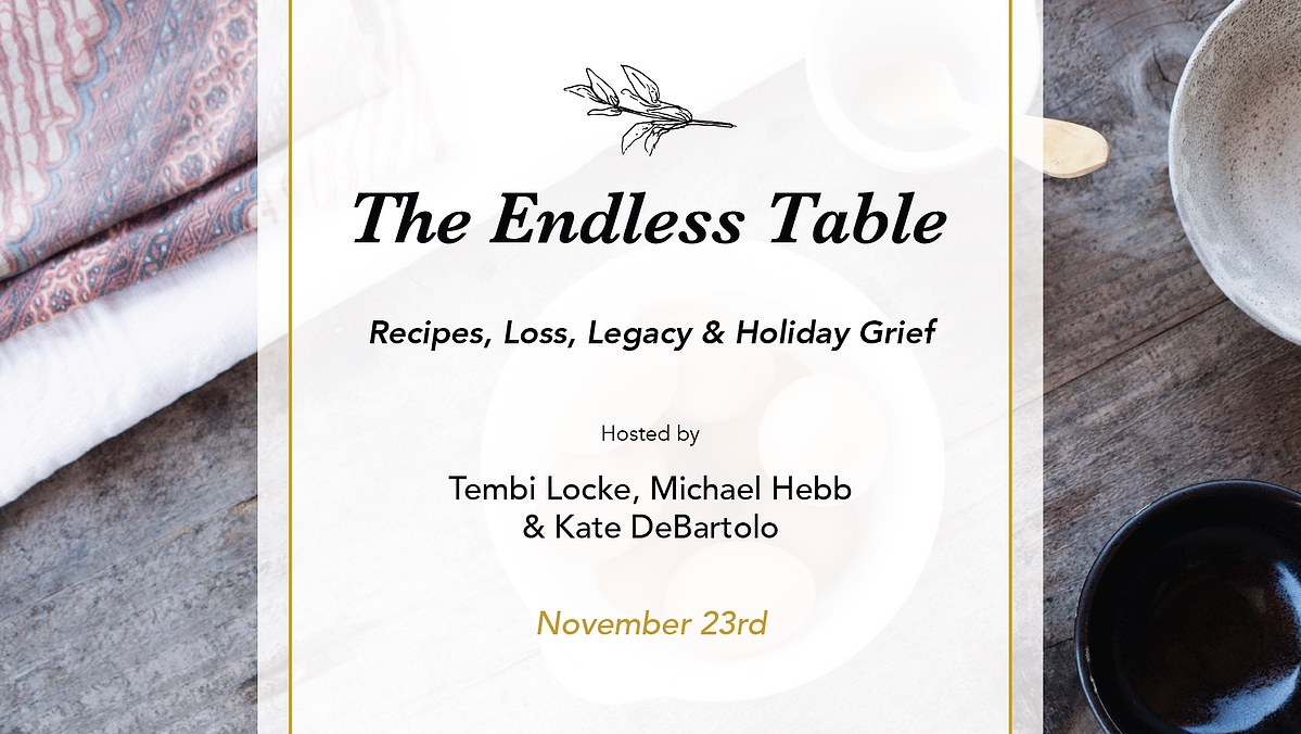 The Endless Table with Tembi Locke and Dan Barber