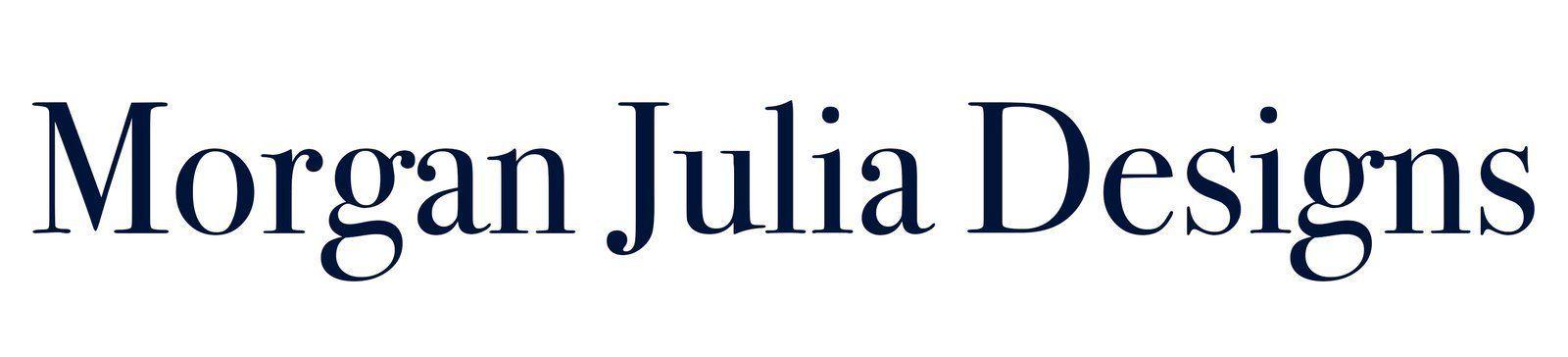 Morgan Julia Designs