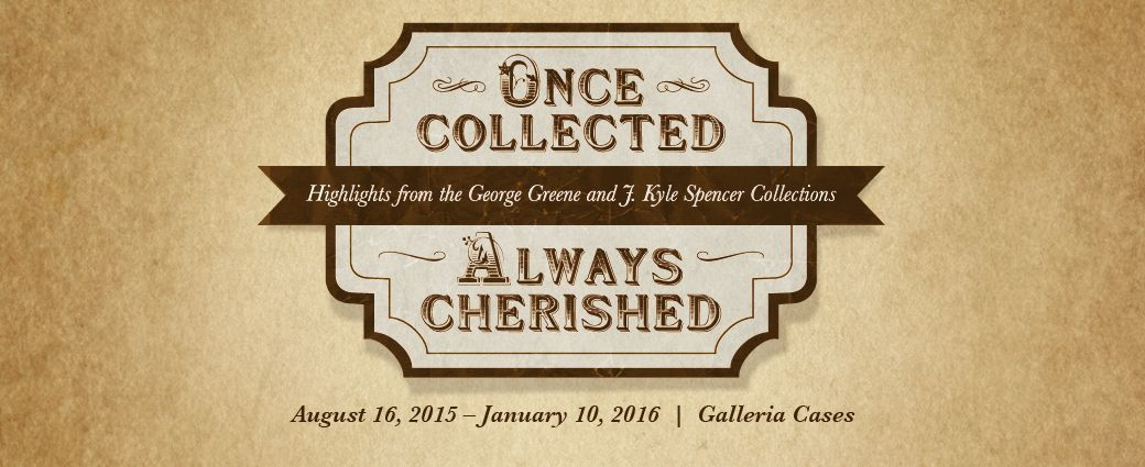 Once Collected, Always Cherished