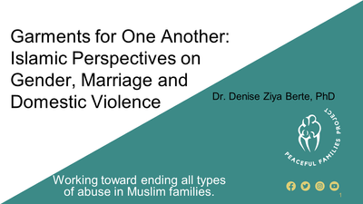 Garments for One Another: Islamic Perspectives on Gender, Marriage, and Domestic Violence