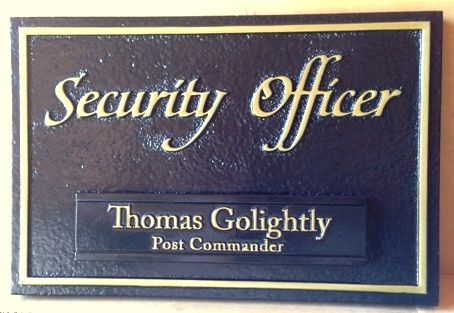"F15545 - Wooden (or HDU)  Sign for ""Security Officer"" and Name of Security Officer."