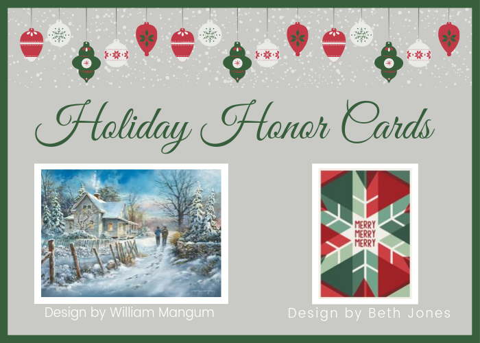 Purchase Holiday Honor Cards!