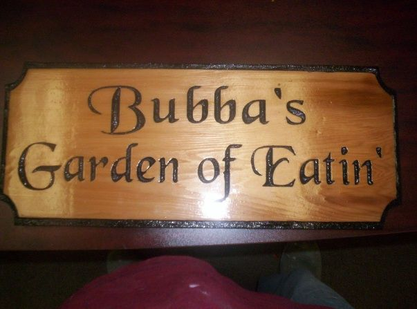 "Q25640 - Carved Cedar Wood Restaurant Sign for ""Bubba's Garden of Eatin' """