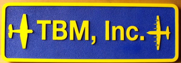 """SA28790 - Carved HDU Sign for """" TBM, Inc."""" with Airplane and Bomber"""