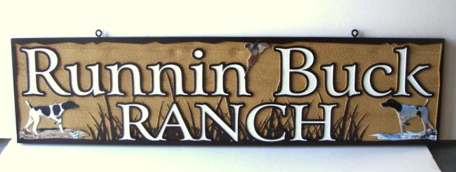 """O2461 -Sign for """"Running Buck Ranch"""" with Hunting Dogs"""