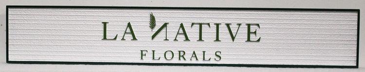 S28214 - Carved 2.5-DHDU  Sign for La Natives Floral