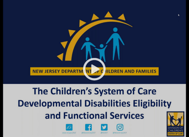 The Children's System of Care, Developmental Disabilities Eligibility and Functional Services