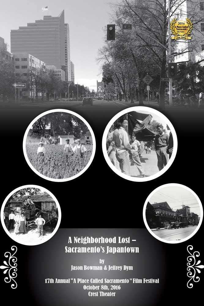 A Neighborhood Lost – Sacramento's Japantown