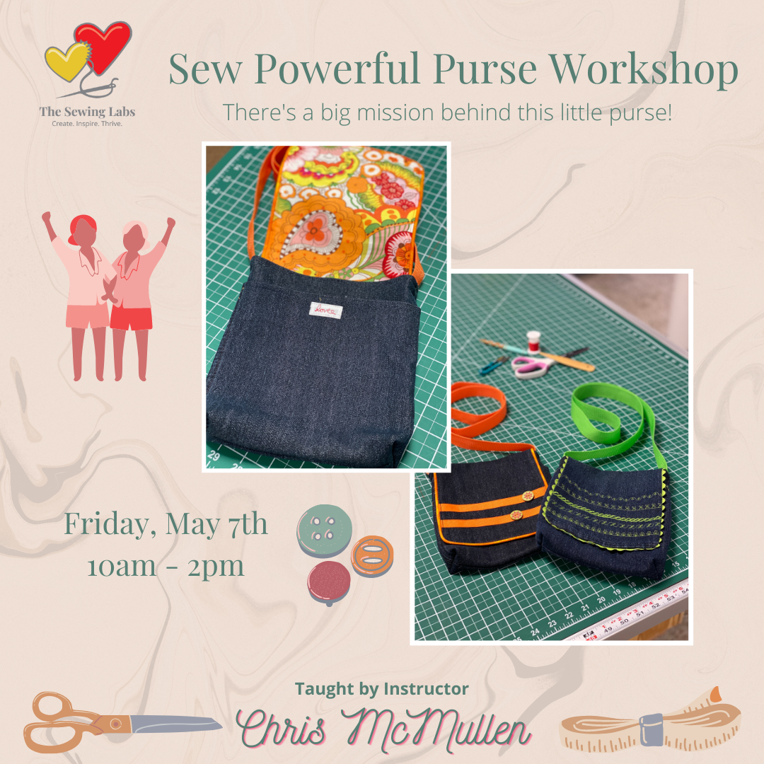 Sew Powerful Purse Workshop