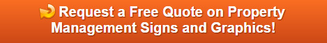 Free quote on signs and graphics for property management companies in Orange County CA