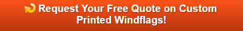 Free quote on custom printed windflags Orange County CA