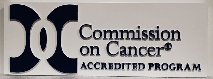 """SA28824 - Carved High Density Urethane (HDU) Wall Sign  for the """"Commission on Cancer"""""""